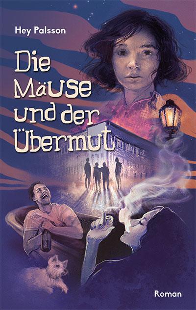 """Buch-Cover """"Hey Palsson - Die Mäuse und der Übermut"""""""
